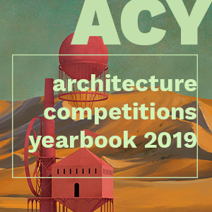ARCHITECTURE COMPETITIONS YEARBOOK 2019
