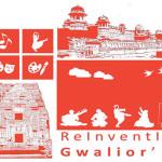 Reinventing Gwalior' 16