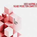 VIDEO MAPPING AND FACADE PROJECTION COMPETITION