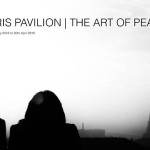PARIS PAVILION: THE ART OF PEACE