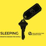 SLEEPING – Alternative Designs for Hotels