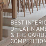 2016 Best Interiors of Latin America and the Caribbean Competition