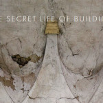 The Secret Life of Buildings: A CALL FOR OBJECTS