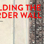BUILDING THE BORDER WALL // DESIGN COMPETITION