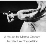 A HOUSE FOR MARTHA GRAHAM