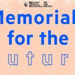 Memorials for the Future