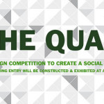 The Quad: A Design Competition to Create a Social Space