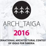ARCH_TAIGA: International Contest of Architectural Ideas for Siberia 2016