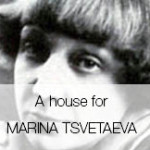 A HOUSE FOR MARINA TSVETAEVA