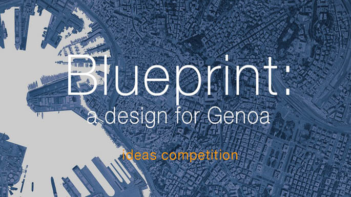 Genoa blueprint competition competitionschi categories all competitions architecture featured for professionals open restricted young architects malvernweather Images