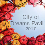 City of Dreams Pavilion 2017