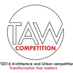 TAW2016 Architecture and Urban COMPETITION