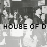 THE HOUSE OF DADA