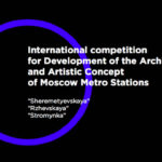 Moscow Metro Stations International Competition