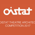 10th OISTAT THEATRE ARCHITECTURE COMPETITION 2017