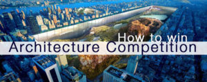 how to win architecture competition