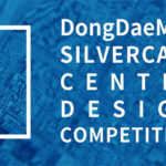 Dongdaemun Silver Care Center Design Competition