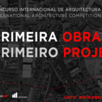 Primeiro Projecto International Architecture Competition
