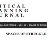 Call for Papers: UCLA Critical Planning Journal – Spaces of Struggle