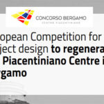 Piacentiniano Centre in Bergamo Urban Design Competition