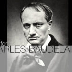 A HOUSE FOR CHARLES BAUDELAIRE