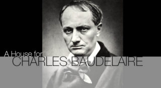 house for CHARLES BAUDELAIRE