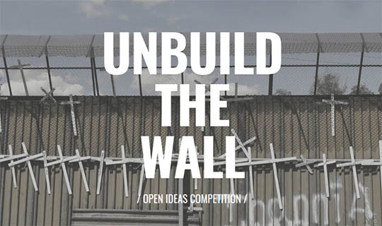 unbuild the wall contest