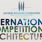 International competition in architecture – Jacques Rougerie Foundation