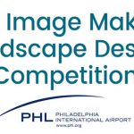 "PHL ""Image Maker"" Landscape Design Competition RFQ"
