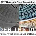 2017 Burnham Prize Competition: Under the Dome