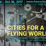 International Architecture Contest – Cities For a Flying World