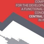 COMPETITION FOR THE DEVELOPMENT OF A FUNCTIONAL–SPATIAL CONCEPT FOR CENTRAL SQUARE IN WARSAW