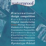 Waterproof – International design competition under 40