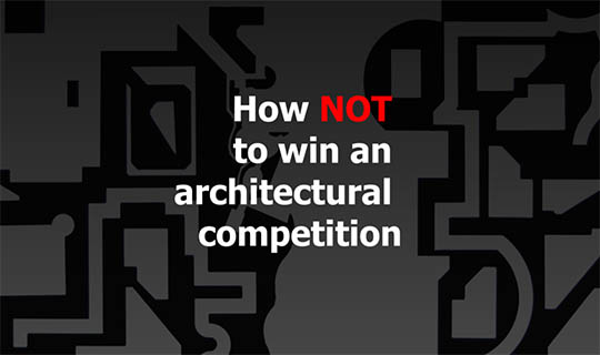How not to win architectural competition