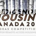 Indigenous Housing Canada Ideas Competition 2017