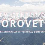 CALL FOR ENTRIES: New Center of Borovets International Architectural Vompetition