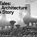 Fairy Tales 2018: Architecture Storytelling Competition