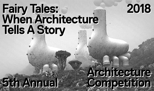 fairy tales architecture story competition
