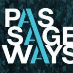 Passageways 2.0