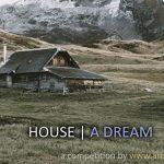 HOUSE | A DREAM