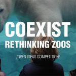 COEXIST: RETHINKING ZOOS