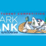 2018 Shark Tank of Wellness Global Student Competition