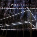 Phosphorus – A design competition for a series of illuminated structures
