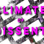 Climate of Dissent – PROTEST DESIGN CHALLENGE