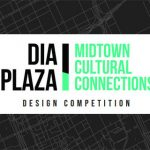 DIA Plaza   Midtown Cultural Connections Design Competition