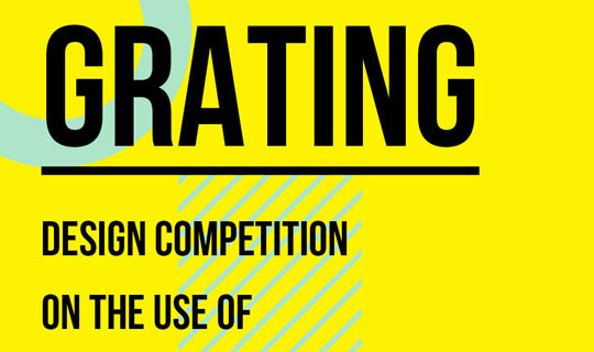 grating design competition