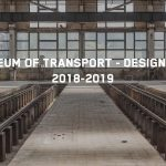 New Museum of Transport – Design Contest 2018-2019