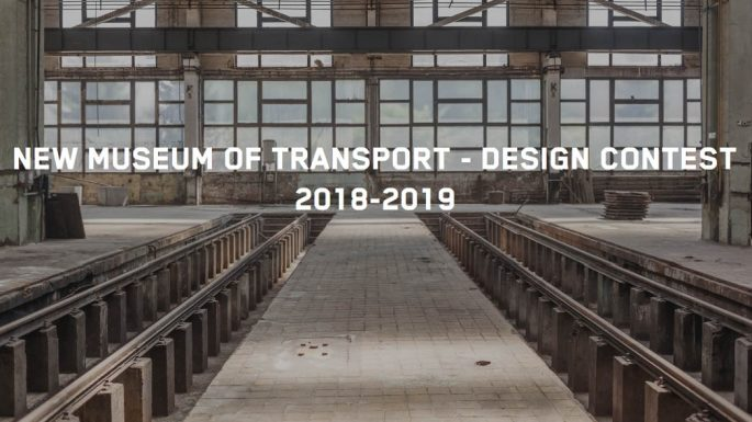 New Museum of Transport - Design Contest 2018-2019