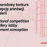 INTERNATIONA COMPETITION FOR A GALLERY LOBBY ARRANGEMENT CONCEPTION