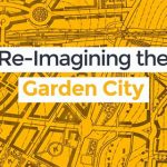 Re-Imagining the Garden City